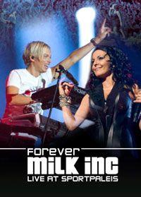 Cover Milk Inc. - Forever - Live At Sportpaleis [DVD]